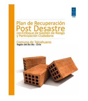 Plan de Recuperación Post Desastre con enfoque de Gestión de Riesgo y Participación Ciudadana