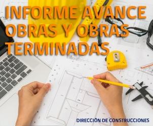 INFORME AVANCE OBRAS Y OBRAS TERMINADAS 2016
